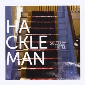 Hackleman - Solitary Hotel