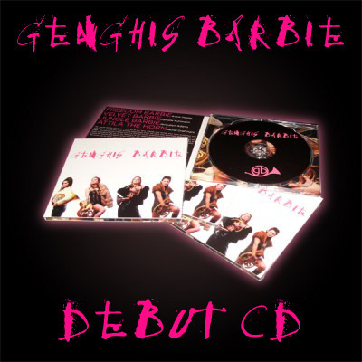 GENGHIS BARBIE Debut CD